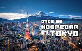 Onde Ficar em Tokyo Durante as Olimpíadas 2020