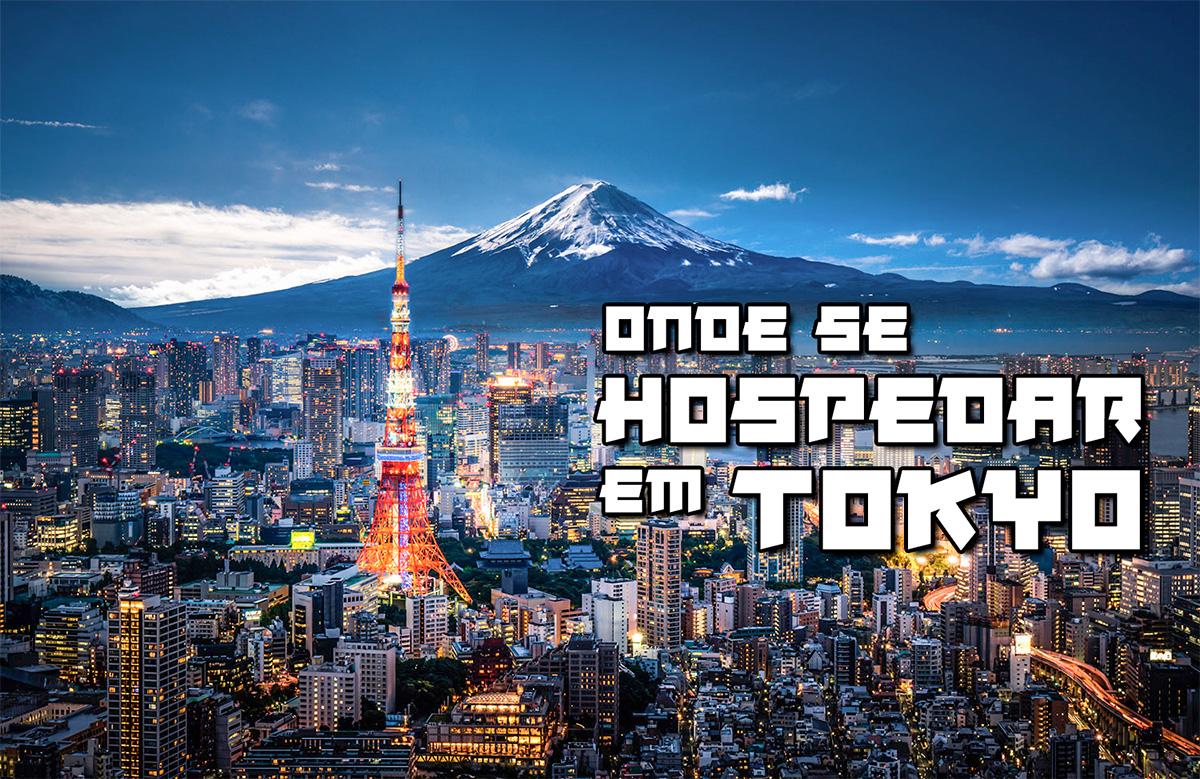 Onde se hospedar em Tokyo
